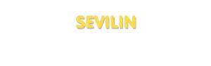 Der Vorname Sevilin