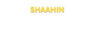 Der Vorname Shaahin