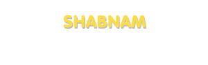 Der Vorname Shabnam