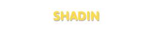 Der Vorname Shadin