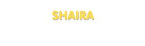 Der Vorname Shaira