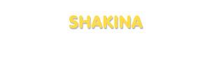Der Vorname Shakina