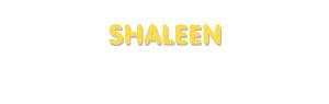Der Vorname Shaleen