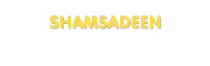 Der Vorname Shamsadeen
