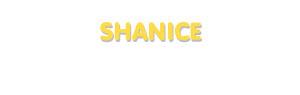 Der Vorname Shanice