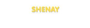 Der Vorname Shenay