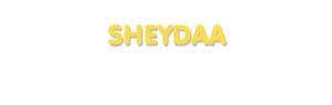 Der Vorname Sheydaa