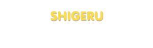 Der Vorname Shigeru