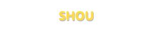 Der Vorname Shou