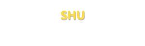 Der Vorname Shu