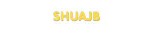Der Vorname Shuajb