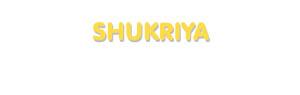 Der Vorname Shukriya