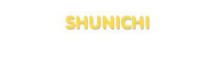 Der Vorname Shunichi
