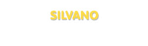 Der Vorname Silvano