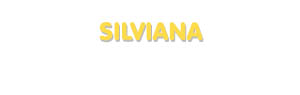 Der Vorname Silviana