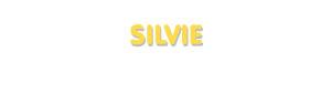 Der Vorname Silvie