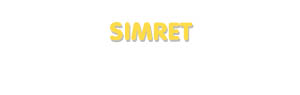 Der Vorname Simret