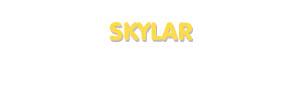 Der Vorname Skylar
