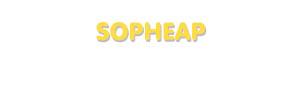 Der Vorname Sopheap