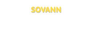 Der Vorname Sovann