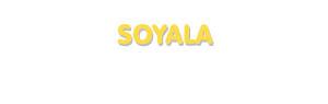 Der Vorname Soyala