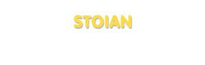 Der Vorname Stoian
