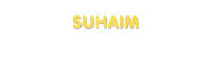 Der Vorname Suhaim