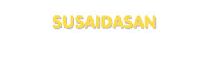 Der Vorname Susaidasan