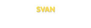 Der Vorname Svan