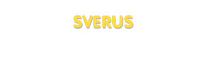 Der Vorname Sverus