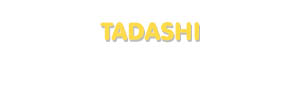 Der Vorname Tadashi