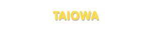 Der Vorname Taiowa