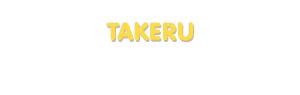 Der Vorname Takeru