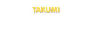 Der Vorname Takumi
