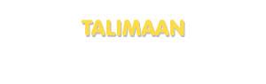 Der Vorname Talimaan
