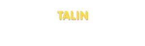 Der Vorname Talin