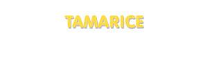 Der Vorname Tamarice