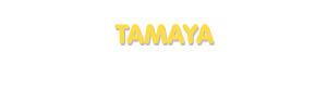 Der Vorname Tamaya