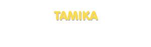 Der Vorname Tamika