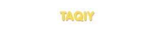 Der Vorname Taqiy