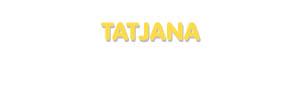 Der Vorname Tatjana