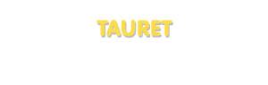 Der Vorname Tauret