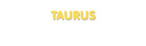 Der Vorname Taurus