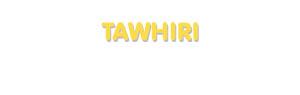 Der Vorname Tawhiri
