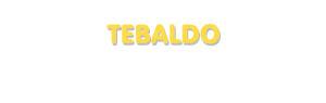 Der Vorname Tebaldo