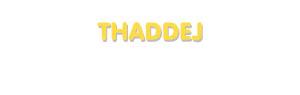 Der Vorname Thaddej