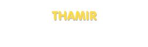 Der Vorname Thamir
