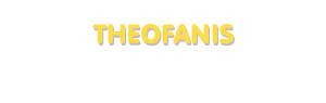 Der Vorname Theofanis