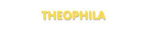 Der Vorname Theophila