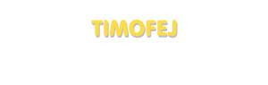 Der Vorname Timofej